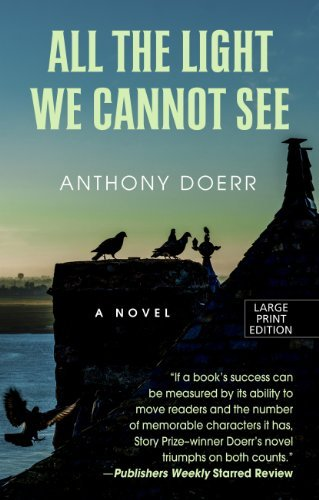 Anthony Doerr All The Light We Cannot See Large Print