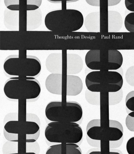 Paul Rand Thoughts On Design