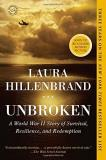 Hillenbrand Laura Unbroken A World War Ii Story Of Survival Resilience And