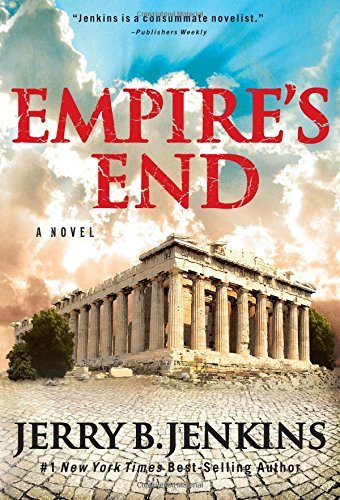 Jerry B. Jenkins Empire's End A Novel Of The Apostle Paul