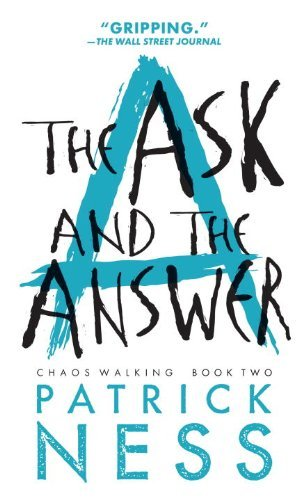 Patrick Ness The Ask And The Answer 0002 Edition;