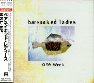 Barenaked Ladies One Week