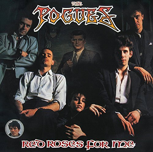 Pogues Red Roses For Me Red Roses For Me