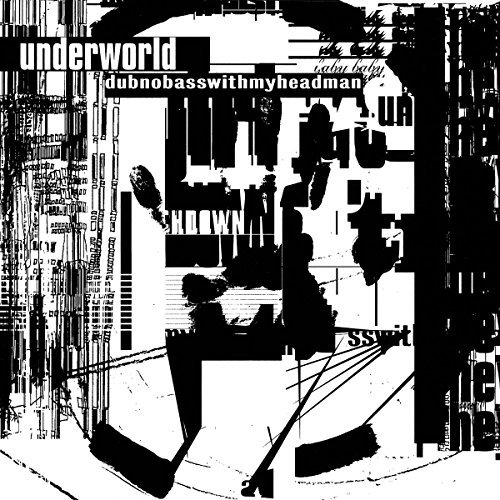 Underworld Dubnobasswithmyheadman 20th Anniversary Edition Lp