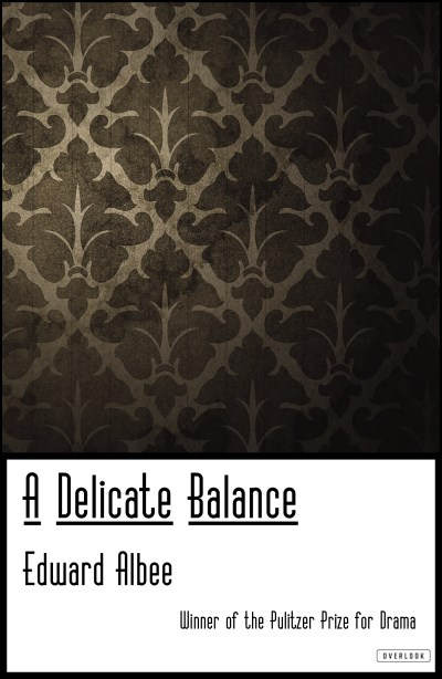 Edward Albee A Delicate Balance Broadway Edition