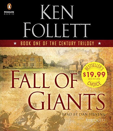 Ken Follett Fall Of Giants Book One Of The Century Trilogy Abridged