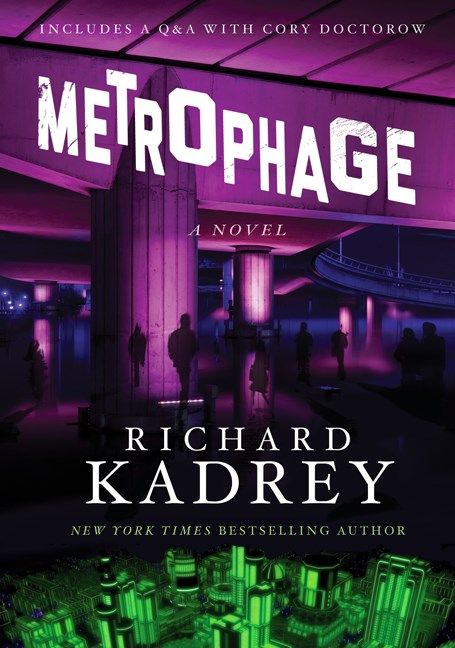 Richard Kadrey Metrophage