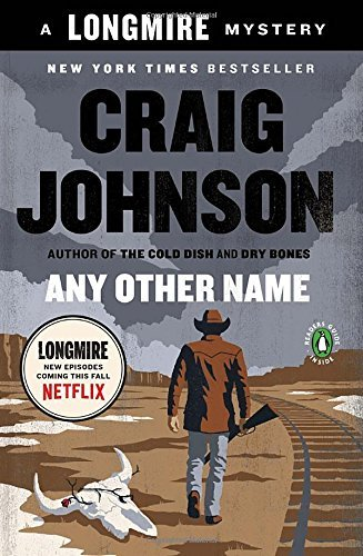 Craig Johnson Any Other Name A Longmire Mystery