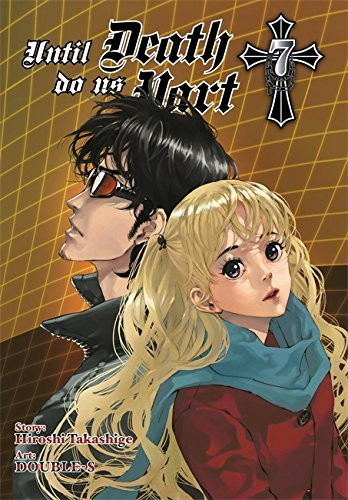 Hiroshi Takashige Until Death Do Us Part Volume 7