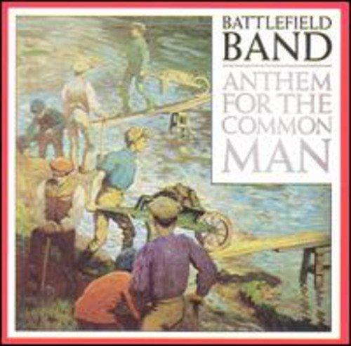 battlefield-band-anthem-common-man