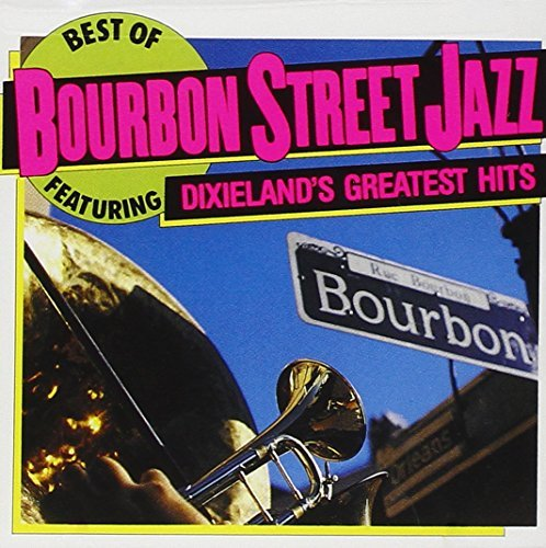 Bourbon Street Jazz/Best Of Bourbon Street Jazz