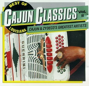 Louisiana Cajun Classics Vol. 2 Best Of Louisiana Cajun Buckwheat Zydeco Chenier Louisiana Cajun Classics