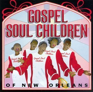 Gospel Soul Children Gospel Soul Children