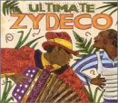 Ultimate Zydeco Party Ultimate Zydeco Party Jocque Arceneaux Taylor Zydeco Twisters