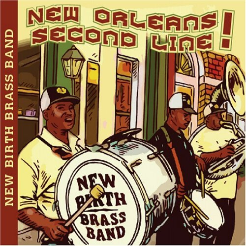 New Birth Brass Band New Orleans Second Line