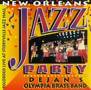 Olympia Brass Band New Orleans Jazz Party