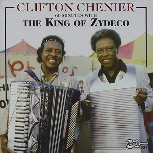 Clifton Chenier King Of Zydeco