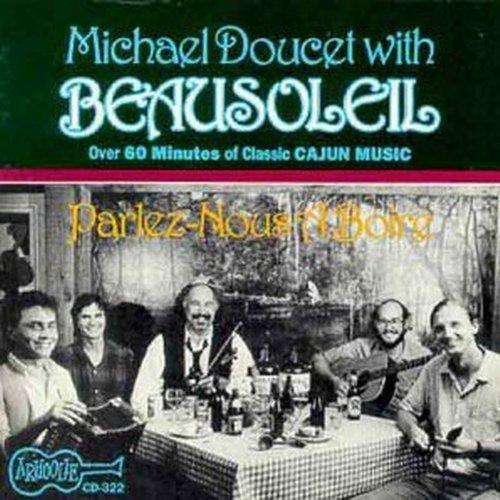 Beausoleil/Parlez-Nous A Boir & More