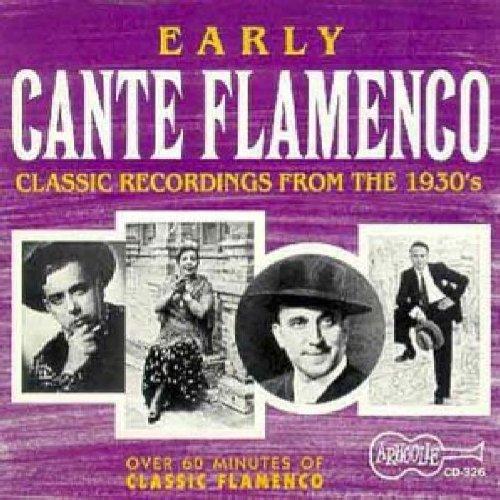 Early Cante Flamenco/Early Cante Flamenco