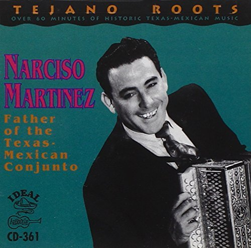 narciso-martinez-father-of-the-texas-mexican-co