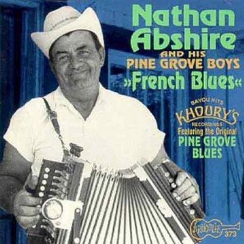 Nathan Abshire/French Blues