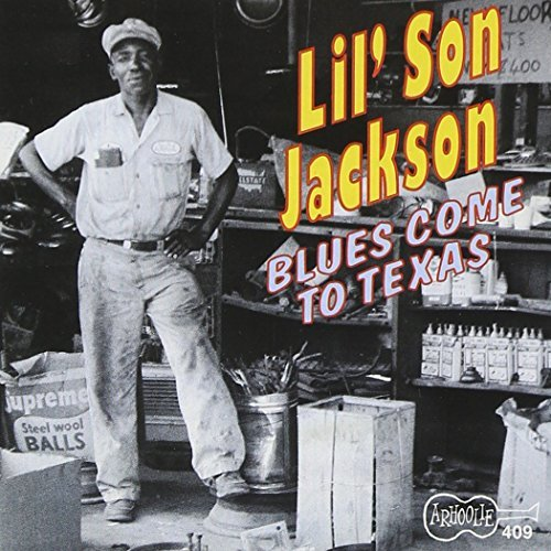 Lil' Son Jackson Blues Come To Texas