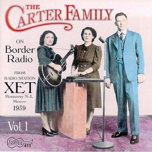 Carter Family/On Border Radio