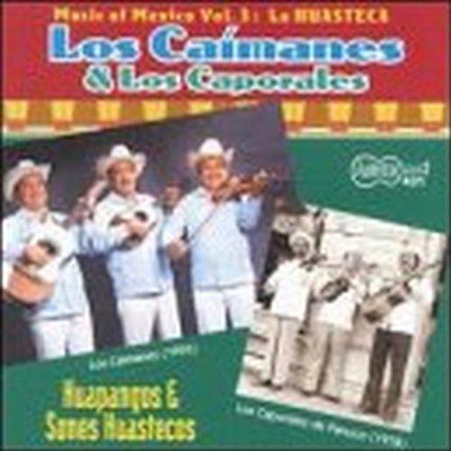 Los Caimanes & Los Caporales D/Huapangos Y Sones Huestecos