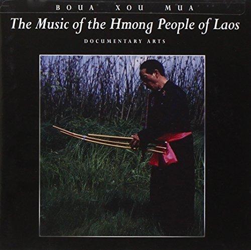 boua-xou-mua-music-of-the-hmong-people-of-l