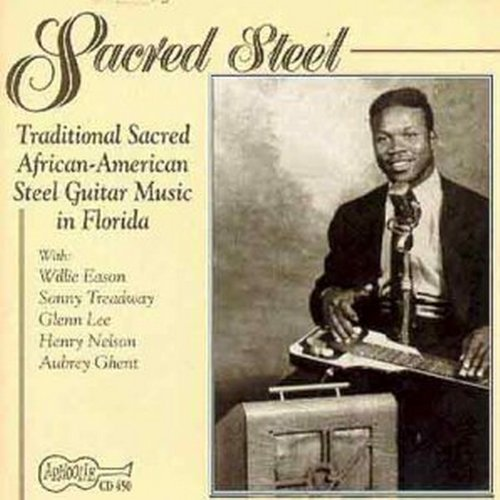 Sacred Steel Guitar Sacred Steel Guitar Treadway Lee Eason Nelson
