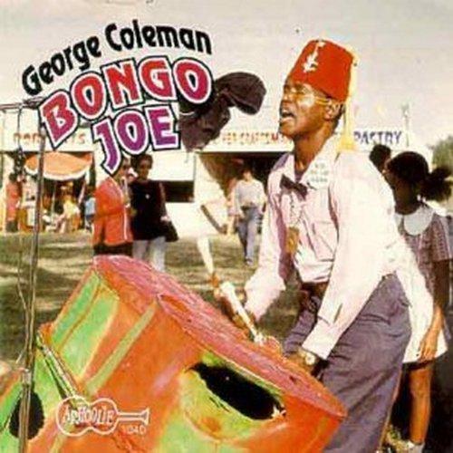 George Coleman/Bongo Joe