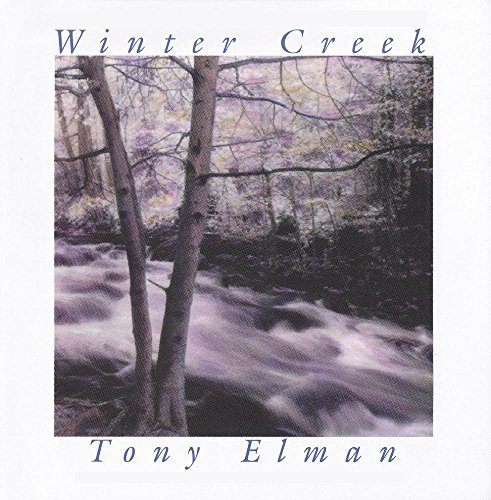 Tony Elman Winter Creek