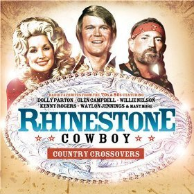 Rhinestone Cowboy Country Crossovers Rhinestone Cowboy Country Crossovers