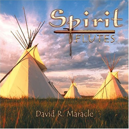 David R. Maracle Spirit Flutes