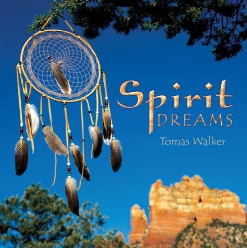 Tomas Walker Spirit Dreams