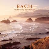 Bach J.S. In Harmony With The Sea