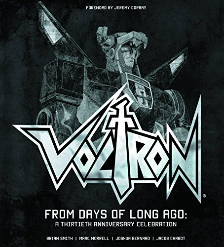 Brian Smith Voltron From Days Of Long Ago A Thirtieth Anniversary Ce