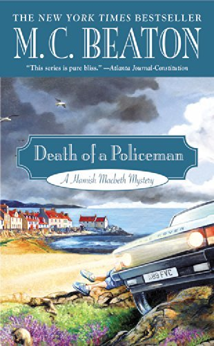 M. C. Beaton Death Of A Policeman