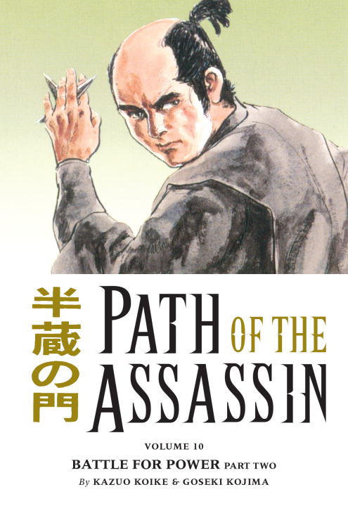 Kazuo Koike Path Of The Assassin Volume 10 Battle For Power Part Two