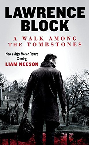 Lawrence Block A Walk Among The Tombstones (movie Tie In Edition)