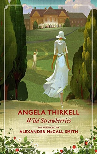 Angela Thirkell Wild Strawberries