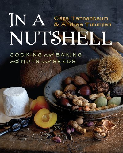 cara-tannenbaum-in-a-nutshell-cooking-and-baking-with-nuts-and-seeds
