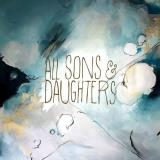 All Sons & Daughters All Sons & Daughters Import Gbr