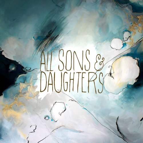 All Sons & Daughters All Sons & Daughters