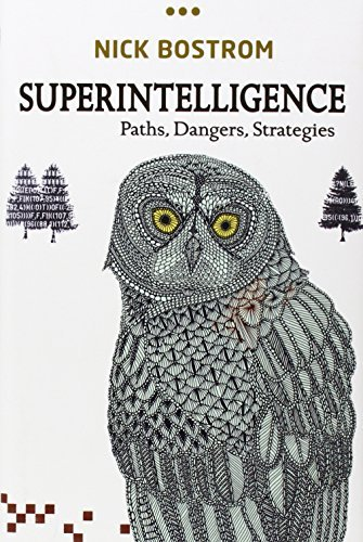 Nick Bostrom Superintelligence Paths Dangers Strategies