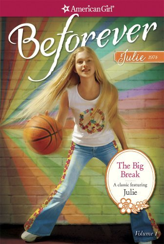 Megan Mcdonald The Big Break A Julie Classic Volume 1