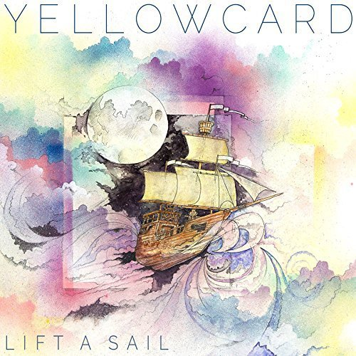 Yellowcard Lift A Sail