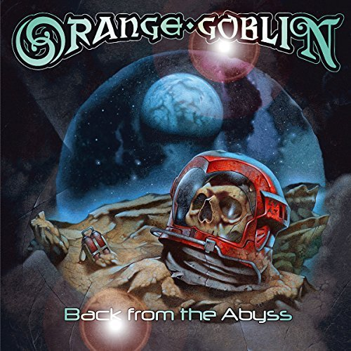 Orange Goblin Back From The Abyss Import Gbr