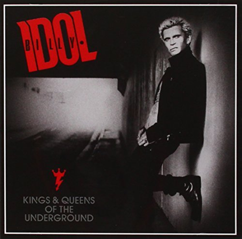 Billy Idol Kings & Queens Of The Underground