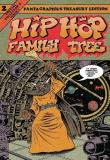 Ed Piskor Hip Hop Family Tree Book 2 1981 1983